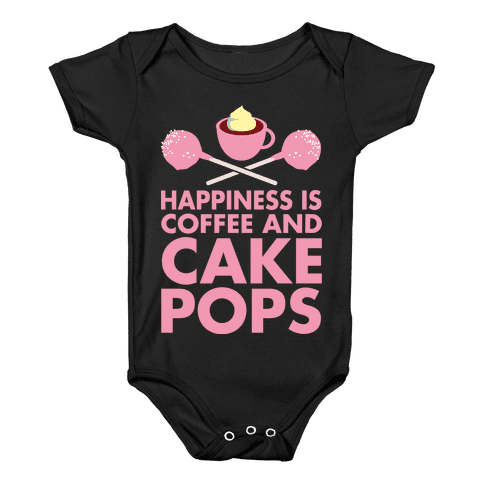 Happiness is Coffee and Cakepops Baby Onesy