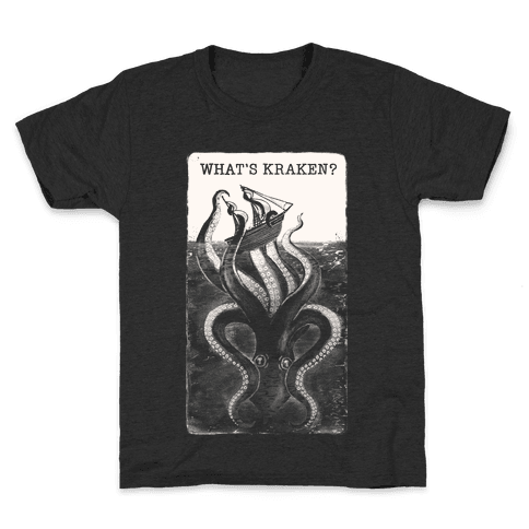 What's Kraken? Kids T-Shirt