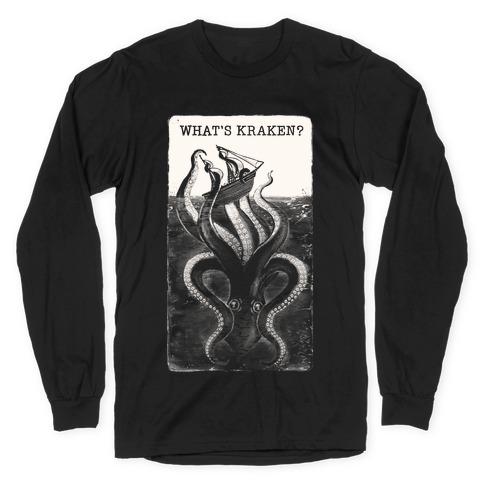What's Kraken? Long Sleeve T-Shirt