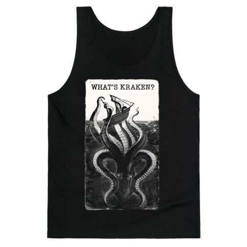 What's Kraken? Tank Top