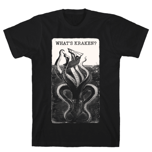 What's Kraken? Mens/Unisex T-Shirt