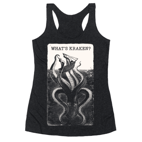 What's Kraken? Racerback Tank Top