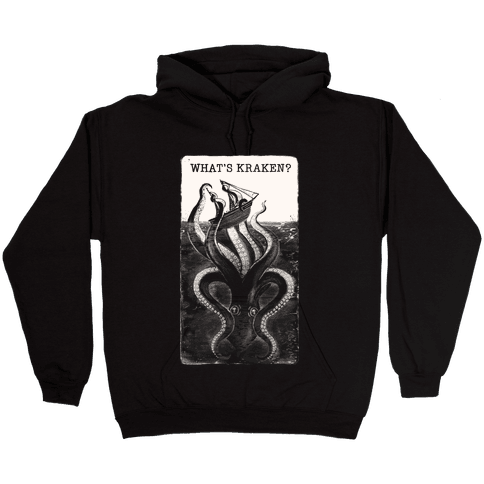 What's Kraken? Hooded Sweatshirt
