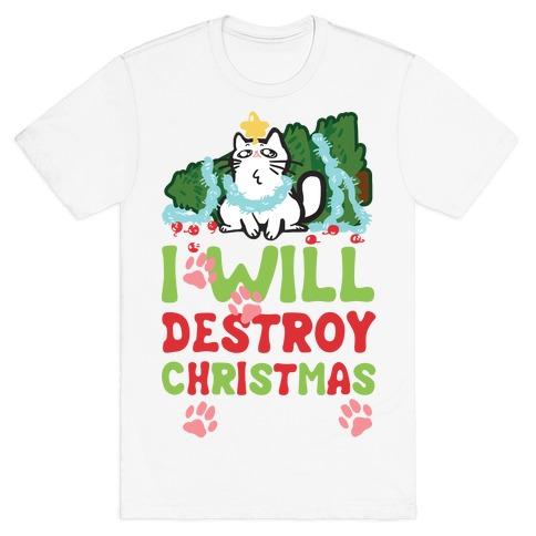 I Will Destroy Christmas T-Shirt
