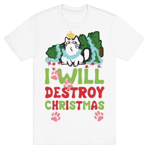 I Will Destroy Christmas Mens T-Shirt