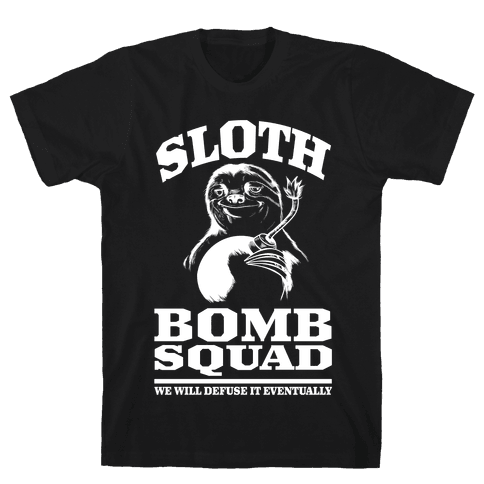 Sloth Bomb Squad Mens T-Shirt