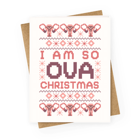 I Am So Ova Christmas Greeting Card