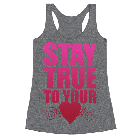 Stay True to Your Heart Racerback Tank Top