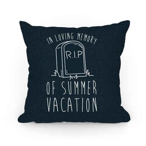 In Loving Memory Of Summer Vacation Pillow