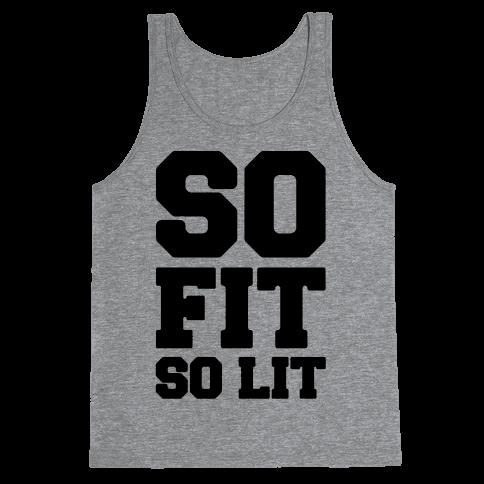 So Fit So Lit Tank Top