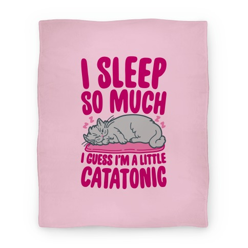 Catatonic Blanket