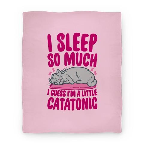 Catatonic Blanket