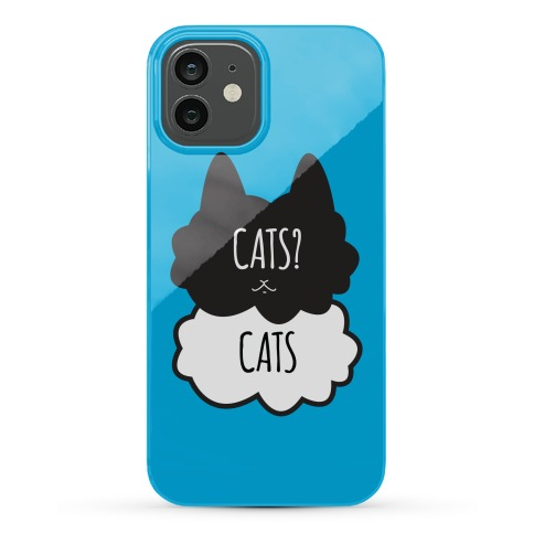 Cats? Cats Phone Case