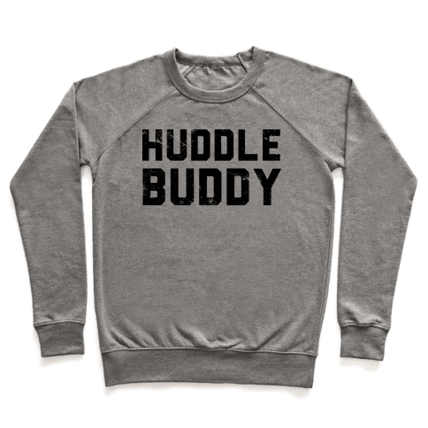 Huddle Buddy Pullover