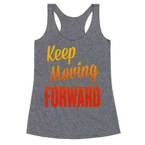 Keep Moving Forward Racerback Tank Top