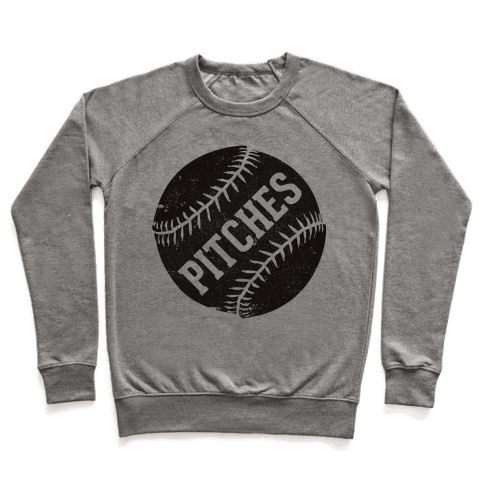 Best Pitches (Pitches) Pullover