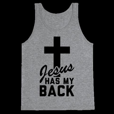 Jesus Has My Back Tank Top