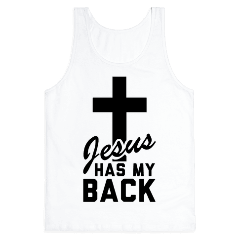 Jesus Has My Back Tank Top