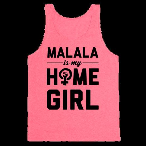 Malala Is My Homegirl Tank Top