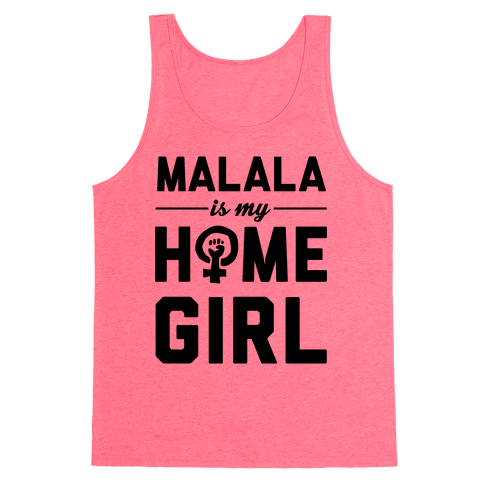 Malala Is My Homegirl Tank Top