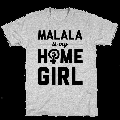 Malala Is My Homegirl Mens T-Shirt