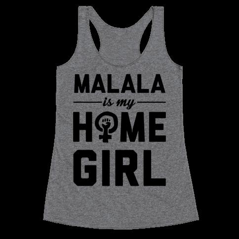 Malala Is My Homegirl Racerback Tank Top