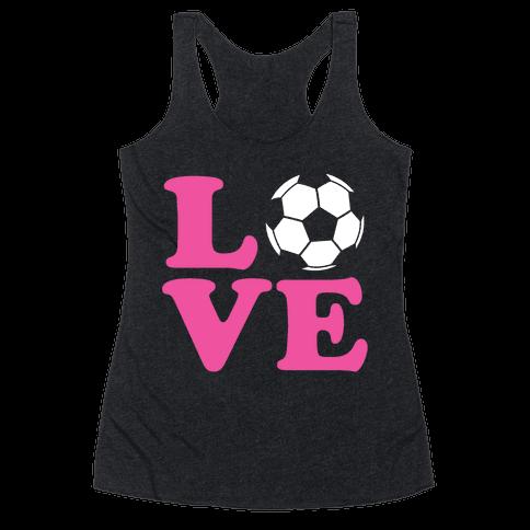 Love Soccer Racerback Tank Top