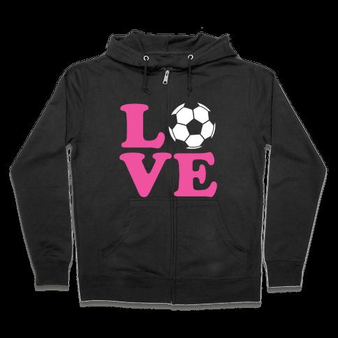 Love Soccer Zip Hoodie
