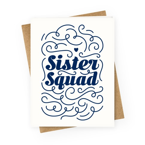 Sister Squad Greeting Card