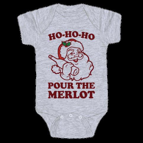 Ho-Ho-Ho Pour The Merlot Baby Onesy