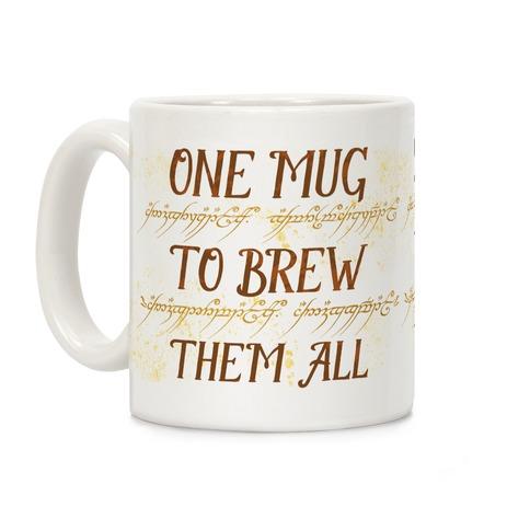 One Mug To Brew Them All Coffee Mug
