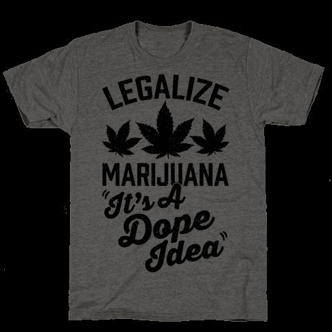 Legalize Marijuana: It's A Dope Idea