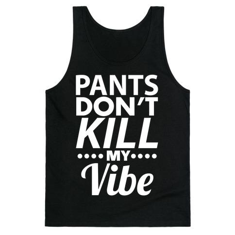 Pants Vibe Tank Top