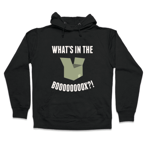 What's In The Box Hooded Sweatshirt