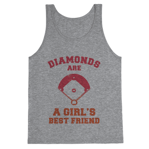 Diamonds are a Girls Best Friend (baseball shirt) Tank Top