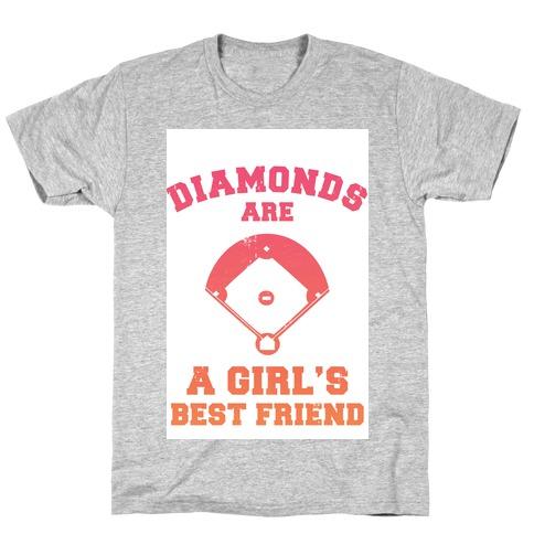 Diamonds are a Girls Best Friend (baseball shirt) T-Shirt