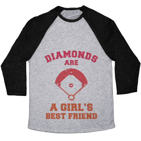 Diamonds are a Girls Best Friend (baseball shirt) Baseball Tee