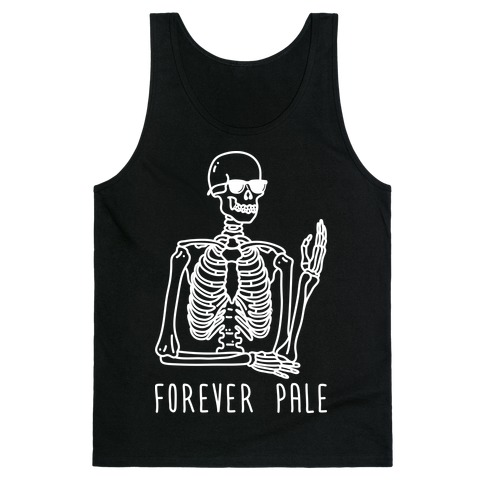 Forever Pale Tank Top