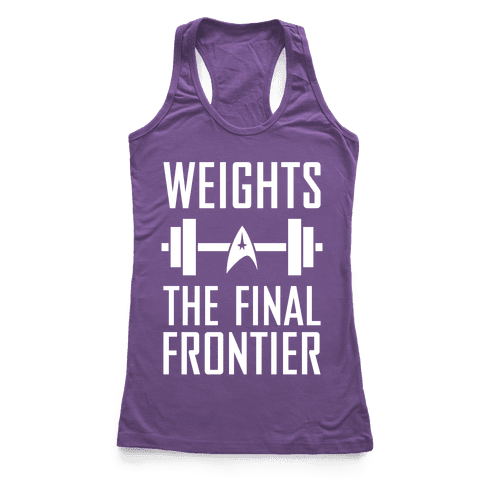 Weights, The Final Frontier Racerback Tank Top