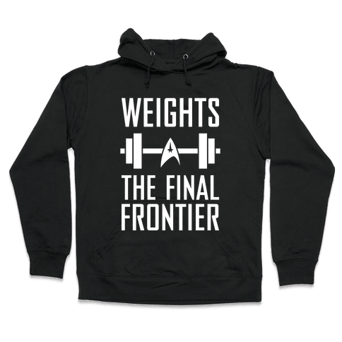Weights, The Final Frontier Hooded Sweatshirt