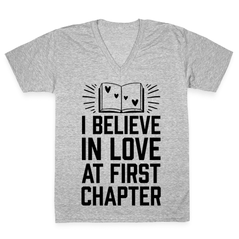 I Believe In Love At First Chapter V-Neck Tee Shirt