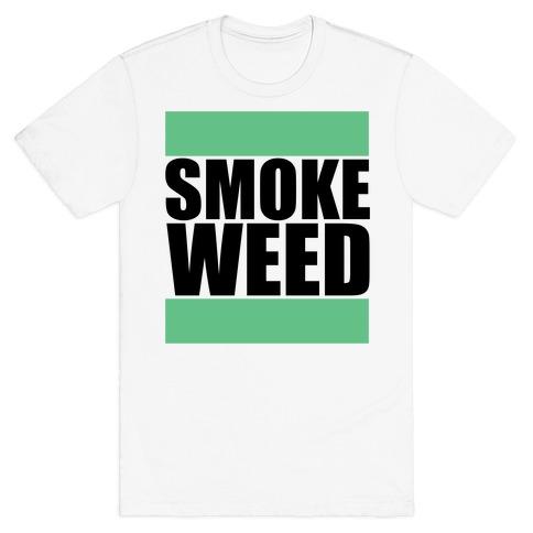 Smoke Weed T-Shirt