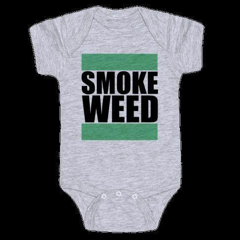 Smoke Weed Baby Onesy