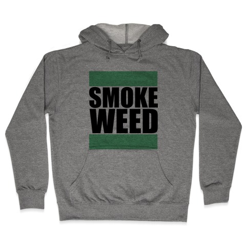 Smoke Weed Hooded Sweatshirt