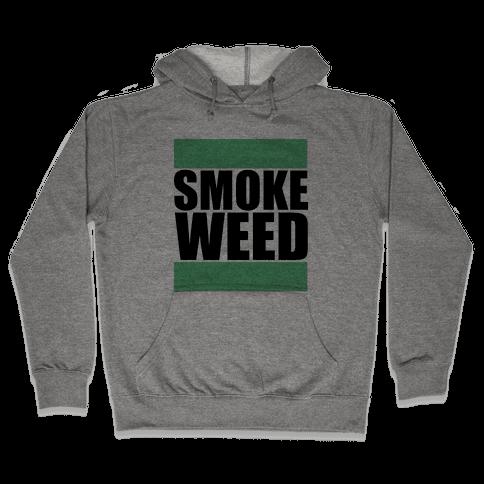 Smoke Weed Hooded Sweatshirt