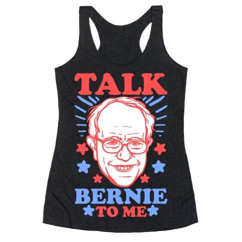 Talk Bernie To Me Racerback Tank Top