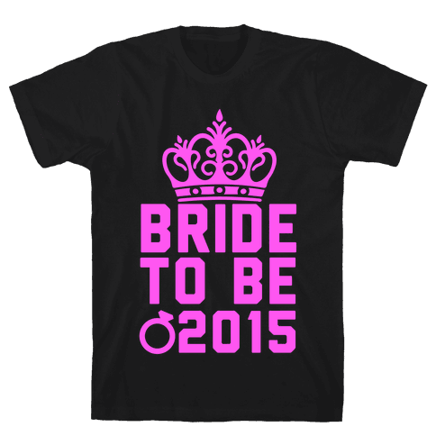Bride to Be 2015 Mens T-Shirt