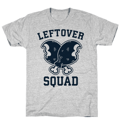 Leftover Squad Mens T-Shirt