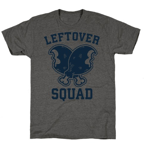Leftover Squad T-Shirt