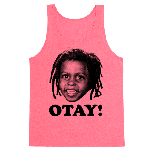 Otay! Tank Top